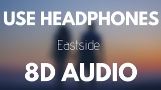Benny Blanco , Halsey & Khalid - Eastside (8D AUDIO)