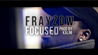 Frayzow - Focused (Official Video)