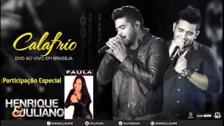 Henrique e Juliano Calafrio Part: Paula Baluart Ao Vivo em Brasilia (DVD)