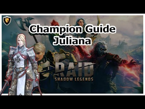 RAID: SL - Juliana Champion Guide