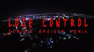 Rakovicky - Lose Control  (Dominik Greiner Remix)
