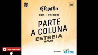 Preto Show Feat. Biura - Parte a Coluna