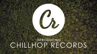 Introducing Chillhop Records