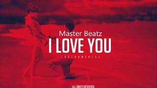 ' I Love You '   INSTRUMENTAL PIANO RAP ROMANTIC LOVE BEAT 2017  prd myersbeatz x pantera