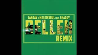 Sanjay & Mastiksoul feat Shaggy - (EDM ) Belleh Remix l Feb 2017