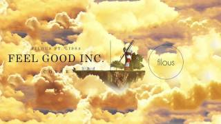 filous - Feel Good Inc. ft. LissA