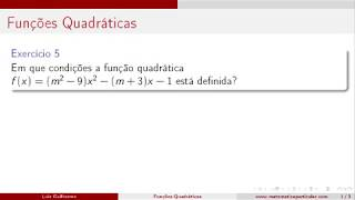 Em que condições a função quadrática f (x) = (m² - 9)x² - (m + 3)x - 1 está definida?