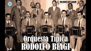 ORQUESTA TIPICA RODOLFO BIAGI  -   EL ESTRIBO  -  TANGO INSTRUMENTAL
