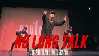 "Drake ""No Long Talk"" (ft. Giggs) Choreography by Duc Anh Tran"