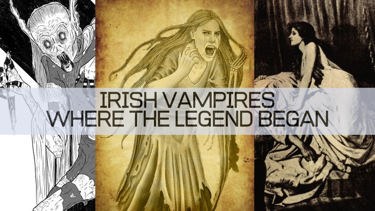 Irish Vampires – Where the Legend Began
