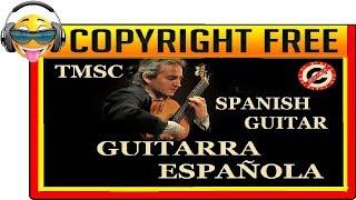 MÚSICA CON GUITARRA ESPAÑOLA SIN COPYRIGHT [TMSC]