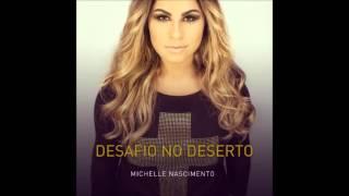 Michelle Nascimento - Fortaleza (Desafio no Deserto)