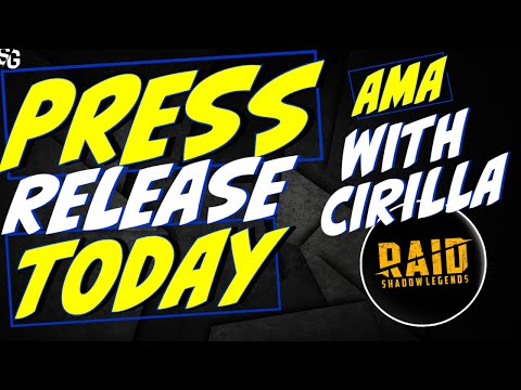 AMA Press release w/ Cirilla. Ask Me Anything! In 4hrs. Raid State of the game. Future of Raid.