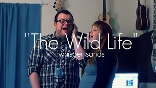 "Vacationer - ""The Wild Life"" (Whisper Sands cover)"
