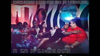 Crazy Design & Carlitos Wey (Los Teke Teke) - A Ta A Ti Te Doy (feat. Lexingthon)