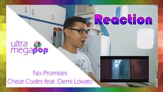 Cheat Codes - No Promises ft. Demi Lovato [Official Video] (Reaction) | Reação UMP | UltraMegaPop