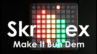 Da Le: Skrillex, Damian Marley - Make It Bun Dem (Launchpad Cover) [Project File]