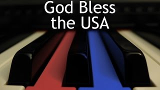 God Bless the USA - piano instrumental cover with lyrics