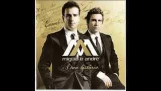 Miguel e André   Estou apaixonado por ti