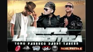 Farruko Ft. Daddy Yankee y Yomo Pa Romper La Discoteca [Prod. By Musicologo y Menes]