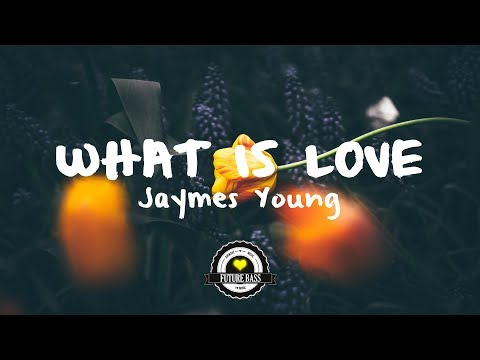 Jaymes Young - What Is Love (M+ike Remix)