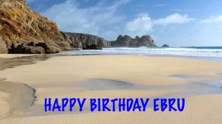 Ebru Birthday Song Beaches Playas
