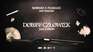 BØЯIXØИ X PLИ.BE∆TZ - DOBRY CZŁOWIEK feat. ŻABSON - KØŃ TЯØJ∆ŃSKI