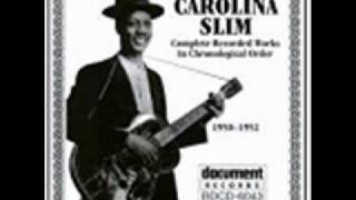 Carolina Slim Blues Knocking At My Door (1951)