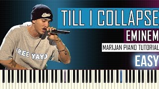 How To Play: Eminem - Till I Collapse | Piano Tutorial EASY