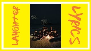 Seventeen - Laughter [웃음꽃] Colour Coded Lyrics; Han/Rom/Eng
