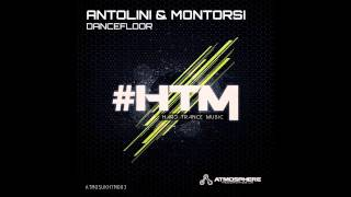 Antolini & Montorsi - Dancefloor (Original Mix) [Atmosphere Recordings:UK]