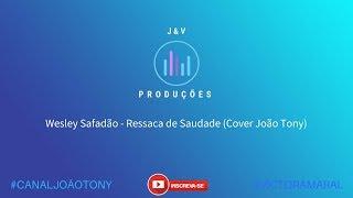 Wesley Safadão - Ressaca de Saudade [DVD WS In Miami Beach] (Cover João Tony)