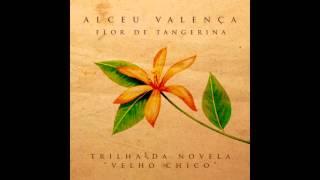 Alceu Valença - Flor de Tangerina (Trilha Original de Velho Chico)