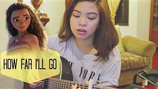 """Disney's Moana - """"How Far I'll Go"""" (Cover)"""