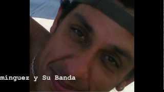Gustavo Dominguez y Su Banda-Ay! Amor