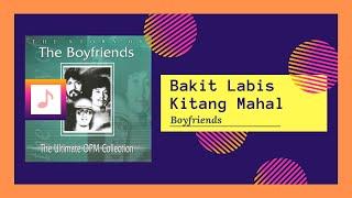 Boyfriends - Bakit Labis Kitang Mahal