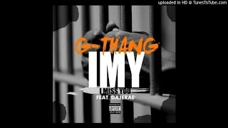 G-Thang - IMY ft Dejerae (Audio)