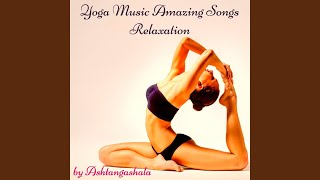 Yoga Kundalini - Relaxation Music to Practice Yoga Meditation