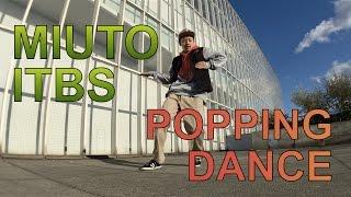 POPPING DANCE session | Jboozket - So Ruff So Tuff | Miuto itbs