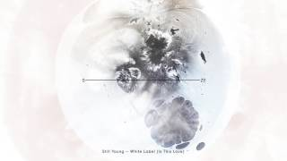 Still Young - White Label (Is This Love)