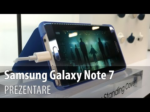 Samsung Galaxy Note 7 Hands-on în Limba Română