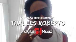 Thalles Roberto - Gravação DVD em Espanhol 2013