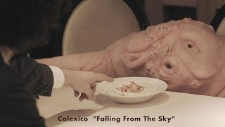 "Calexico -  ""Falling From The Sky"" (Official Music Video)"