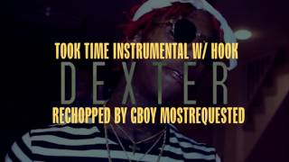Famous Dex - Took Time (Instrumental w/ hook) Rechopped by @GBOY_