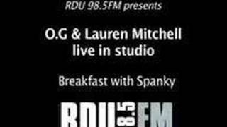 Breakfast with Spanky - O.G & Lauren Mitchell LIVE in studio