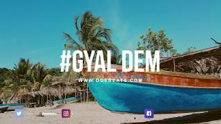 Afrobeat x Dancehall Instrumental 2018 | Gyal Dem Riddim | Type Beat
