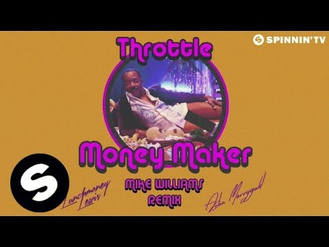 Throttle featuring LunchMoney Lewis & Aston Merrygold - Money Maker (Mike Williams Remix)