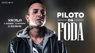 Piloto da Foda - Son d'Play