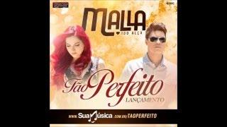Malla 100 Alça - Tão Perfeito - Música Nova 2016