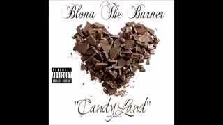 Blona The Burner - (New) CandyLand 2015